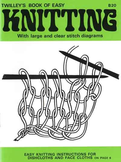 Twilleys Book of Easy Knitting, Learn to Knit with Wool!