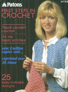 Patons First Steps in Crochet Book 167