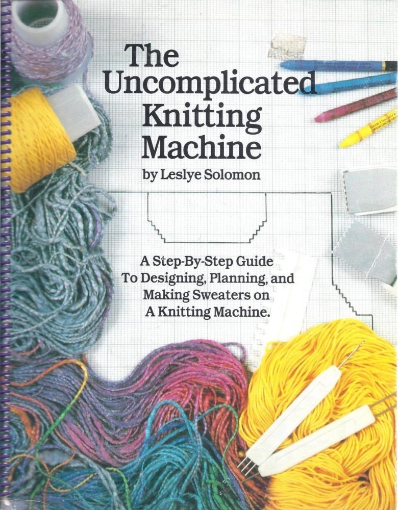 The uncomplicated knitting machine