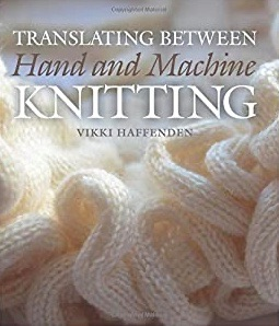 Translating between hand and machine knitting (hard back)