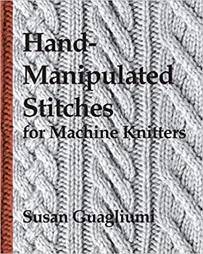Hand manipulated stitches for machine knitters