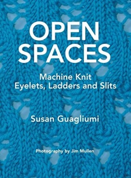 Open spaces machine knit eyelets, ladders and slits (paper back)