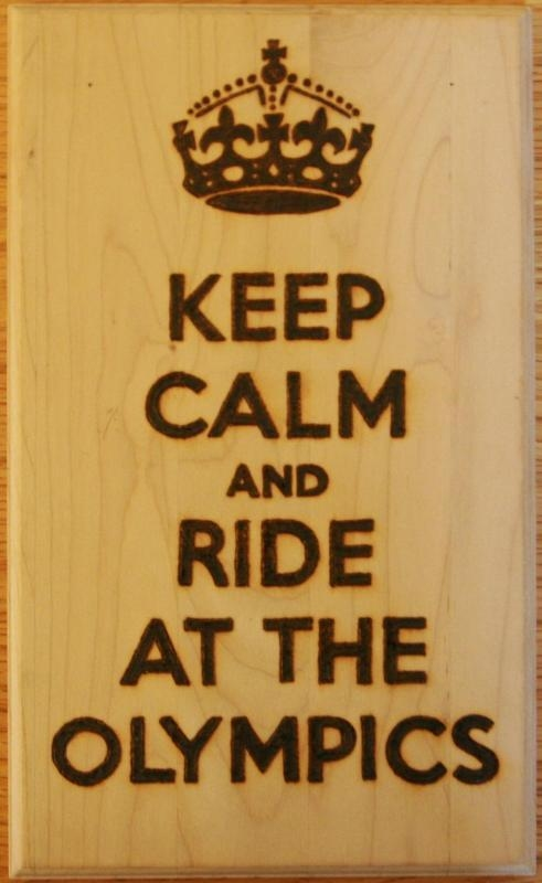 20120077 keep calm and ride at the olympics comp winner sept free