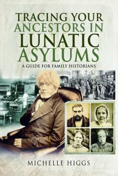 Tracing Your Ancestors in Lunatic Asylums