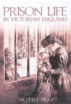 <!-- 005 -->Prison Life in Victorian England