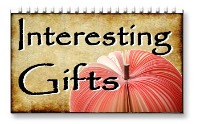 <!-- 150 -->Interesting Gifts