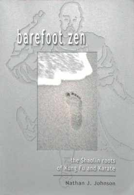 BAREFOOT ZEN Nathan Johnson