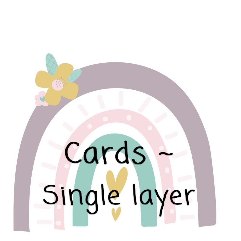 Cards ~ Single layer