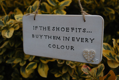 <!--004-->IF THE SHOE FITS.. - Handmade humorous wooden plaque