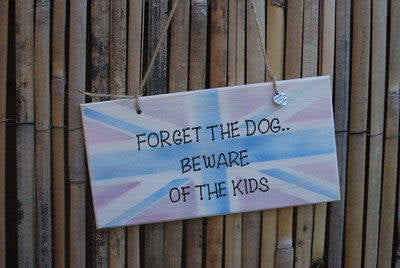 <!--001-->FORGET THE DOG.. - Handmade humorous wooden plaque