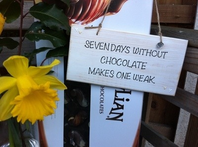 Seven days without chocolate.. - Handmade humorous wooden plaque