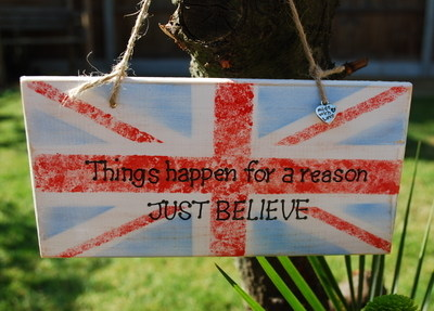 Things happen for a reason JUST BELIEVE - Handmade wooden plaque