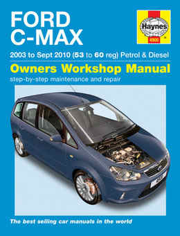 Ford C-Max Haynes Manual Repair Manual Workshop Manual Service Manual  2003-2010