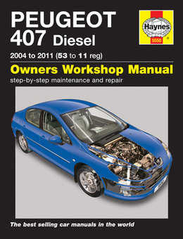 Peugeot 407 Haynes Manual Repair Manual Workshop Manual Service Manual  2004-2011