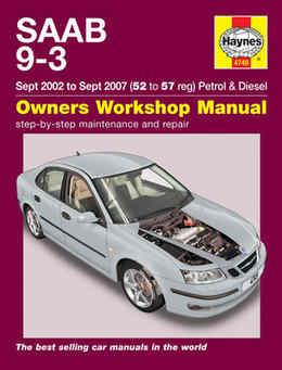 Saab 9-3 Haynes Manual Repair Manual Workshop Manual Service Manual 2002-2007