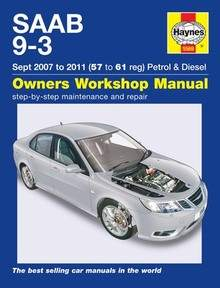 Saab 9-3 Haynes Manual Repair Manual Workshop Manual Service Manual 2007-2011