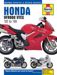 Honda VFR 800 VFR800 Haynes Manual Repair Manual Workshop Manual 2002-2009