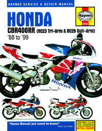 Honda CBR 400 CBR400RR Haynes Manual Repair Manual Workshop Manual 1988-1999