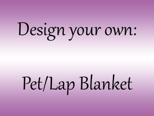 <!--001-->Design your own Blanket