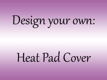 Choose your own colour Heat Pad Cover