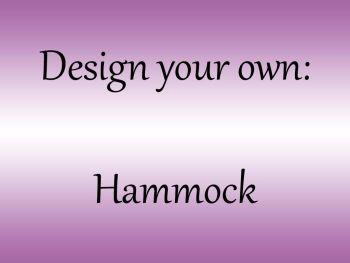 Design your own Hammock