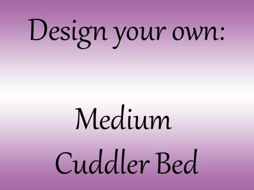 Design your own - Medium Cuddler Bed