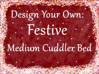 Design your own Festive Medium Cuddler Bed