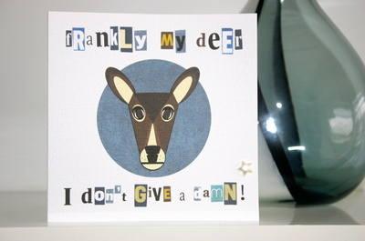 Frankly My Deer