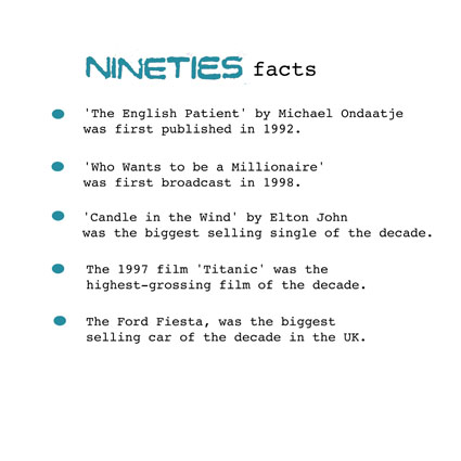 nineties facts