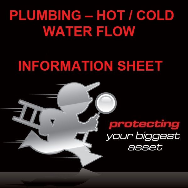 Plumbing, the Hot and Cold Water Flow Information Sheet by Building Inspectors Perth