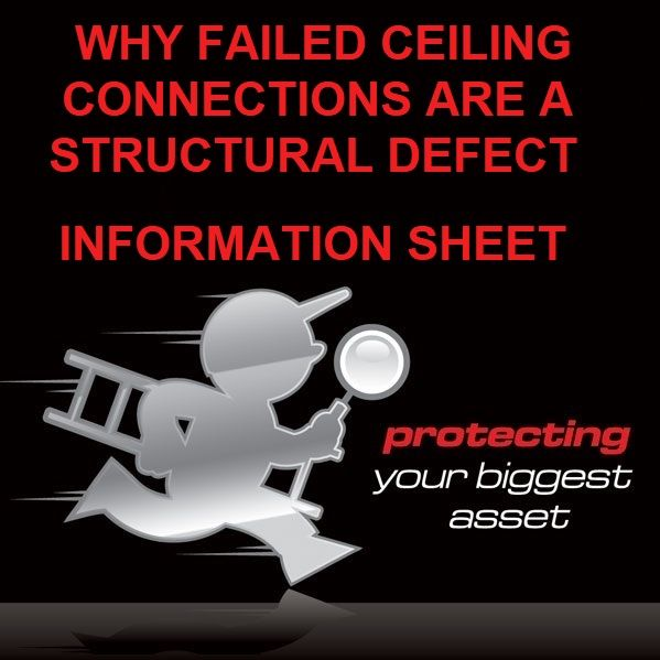 Failed Ceiling Connections are Structural Defects by Building Inspectors Perth
