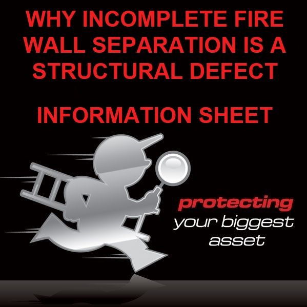 Incomplete Fire Wall Separation are Structural Defects Guide by Building Inspectors Perth