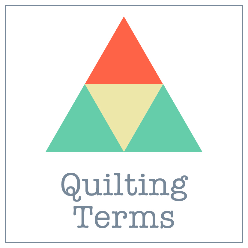 Quilting Terms & Definitions
