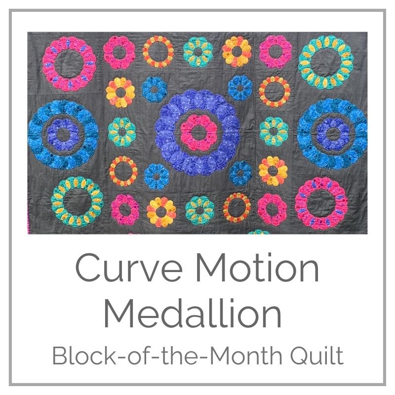 Curve Motion Medallion BOM Quilt - Pattern & Papers Only