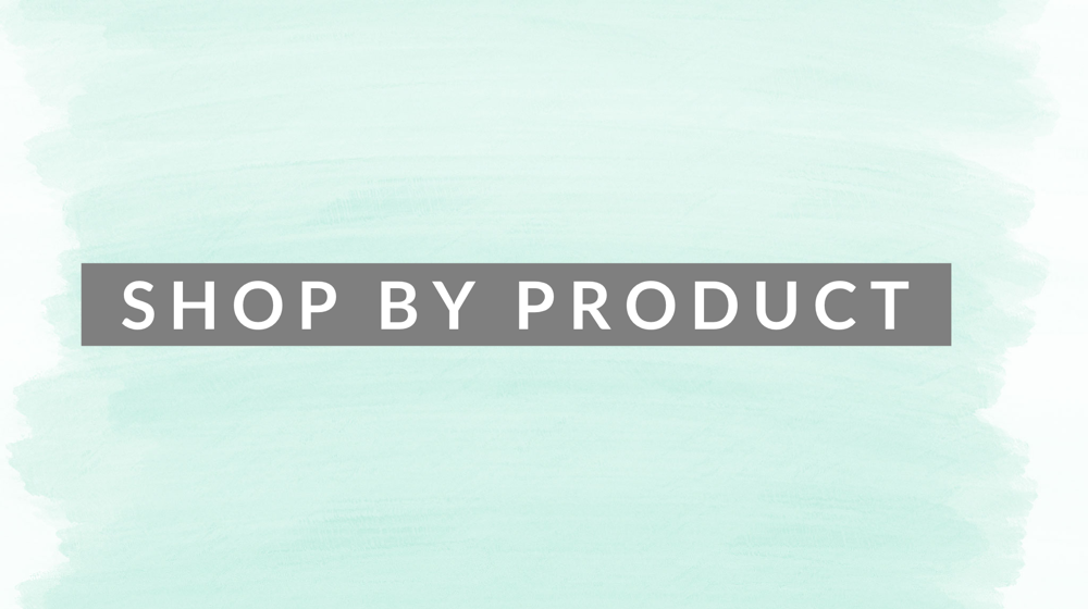 <!-- 010 -->Shop By Product