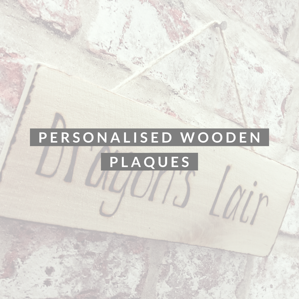 <!-- 012 -->Personalised Wooden Plaques / Signs