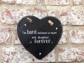 Personalised slate heart sign/plaque mum daughter quote
