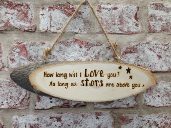 How long will I love you? personalised wooden plaque