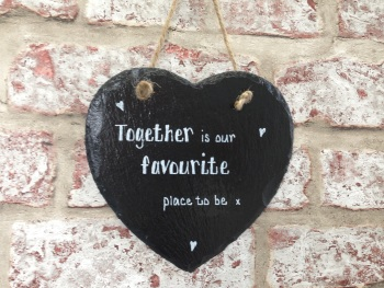 Personalised slate heart sign/plaque together love quote