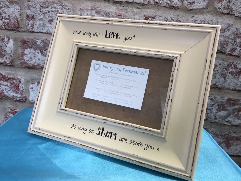 How Long Will I Love You Shabby Chic Photo Frame