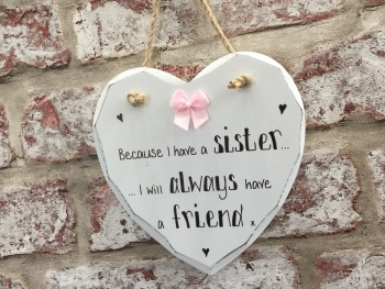 Sister friend white heart plaque