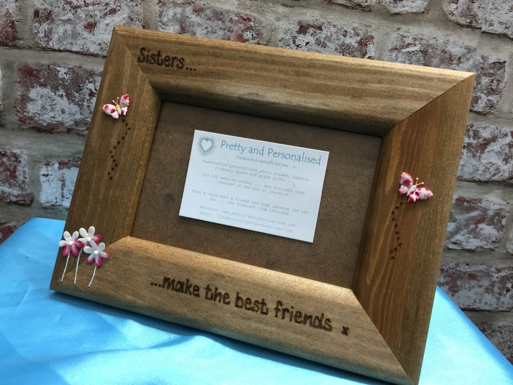 Sisters make the best friends\' engraved wooden photo frame ~ can be ...