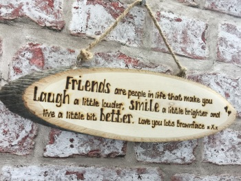 Hand engraved personalised wooden plaque friendship