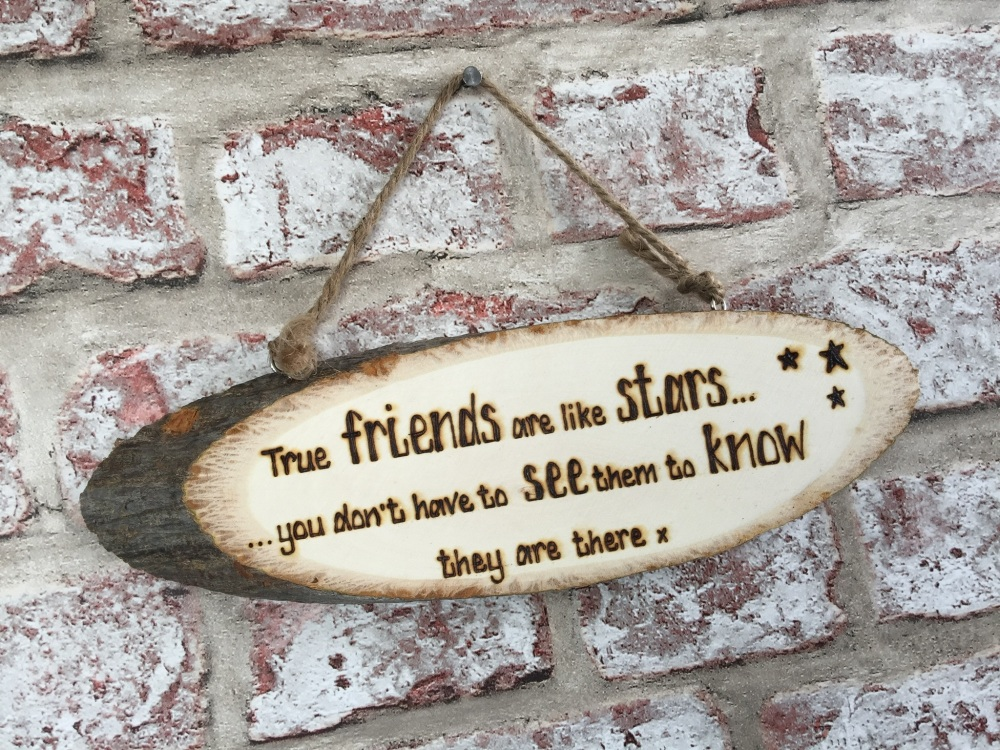 Hand Engraved Personalised Wooden Plaque True Friends Stars