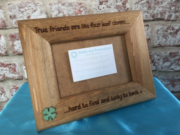 Personalised wooden photo frame with engraved friend quote