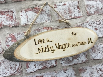 Personalised wooden plaque with hand engraved love family quote