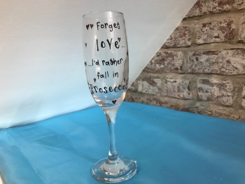 'Forget love' personalised Prosecco glass