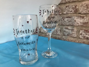 'Together is our favourite place' wine and pint glass for him and her