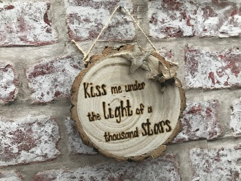 'Kiss me under the light of a thousand stars' small personalised wooden log slice plaque