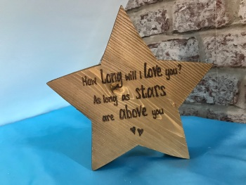 'How long will I love you / stars above you' personalised chunky freestanding wooden star